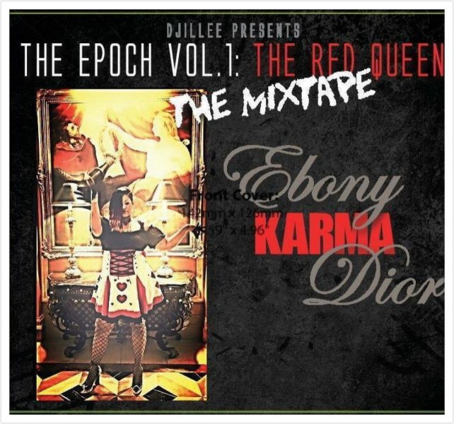 The Epoch Vol 1  The Red Queen   Ebony KARMA Dior The Epoch Vol 1  The Red Queen
