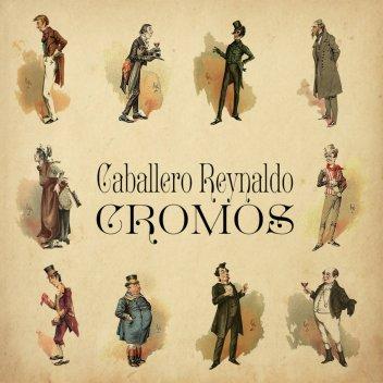 Resultado de imagen de Caballero Reynaldo - Cromos