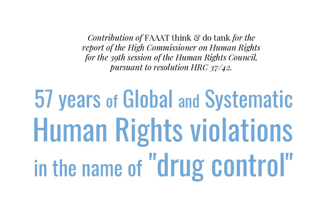 Human Rights violations in the name of Drug Control: contribution to UN Human Rights
