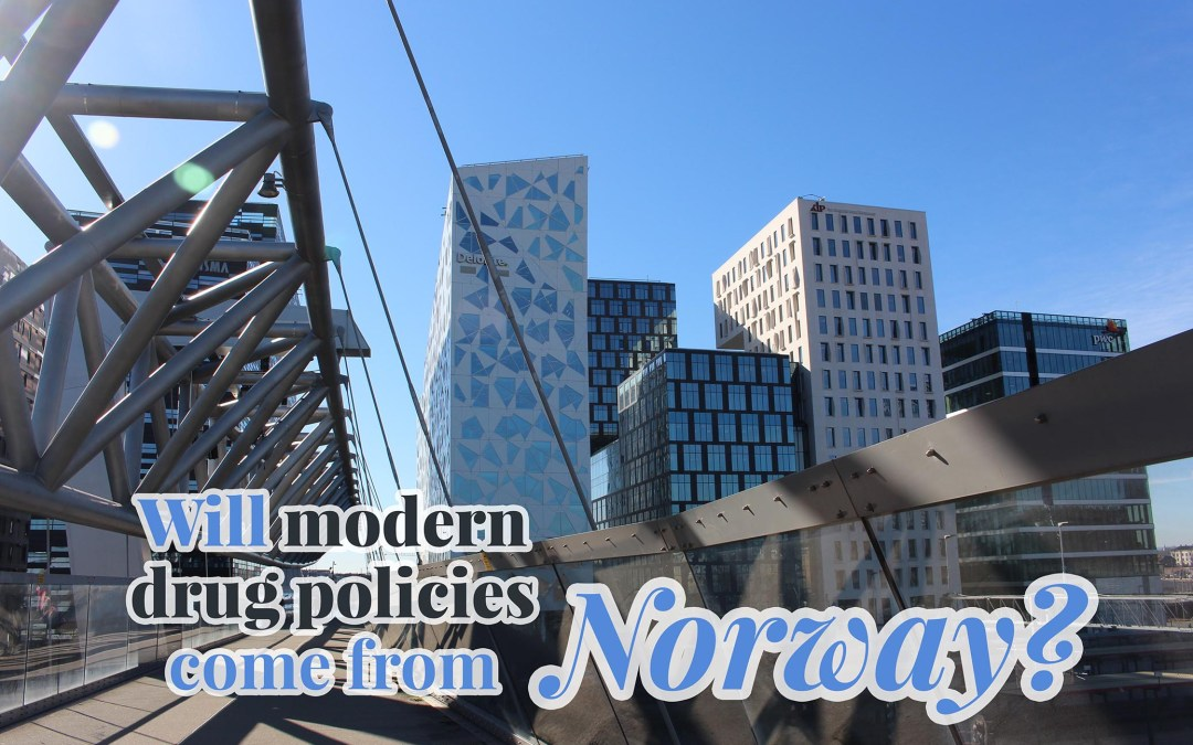 Will modern drug policies come from Norway?