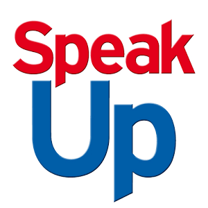 speak up - speak up