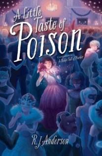 a-little-taste-of-poison-9781481437745_lg