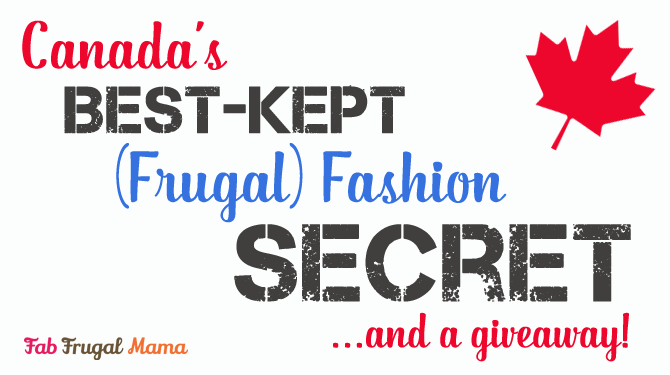 Canada's Best Kept Frugal Fashion Secret {+ Giveaway}