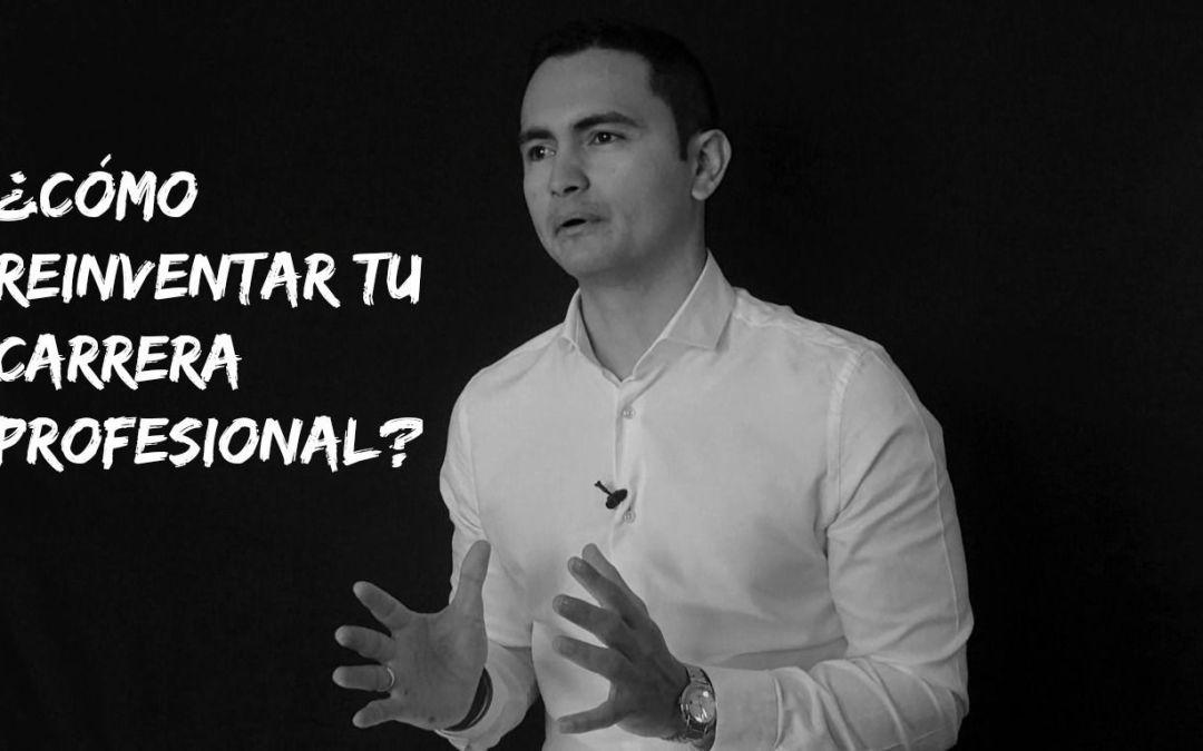 ¿Cómo reinventar tu carrera profesional?
