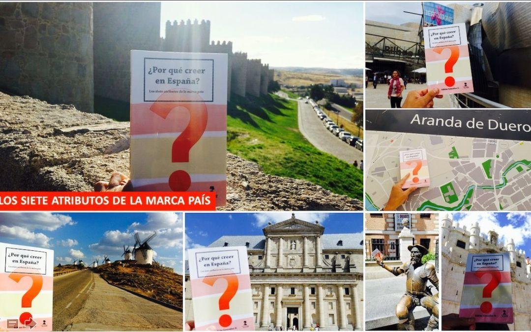 Por qué creer en España: Los 7 atributos de la marca país
