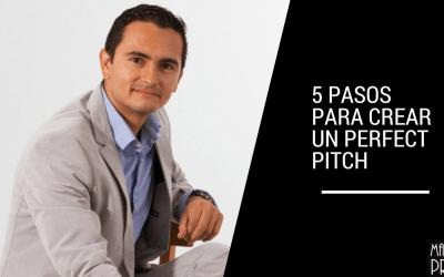 5 pasos para crear tu Perfect Pitch