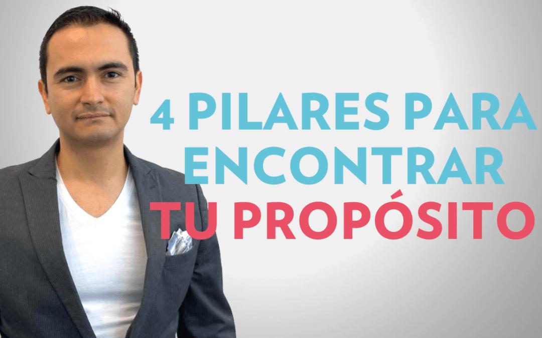 4 pilares para encontrar tu propósito