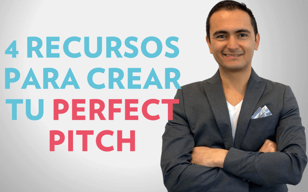 4 RECURSOS PARA CREAR TU PERFECT PITCH