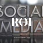 Cómo Medir el Social Media ROI