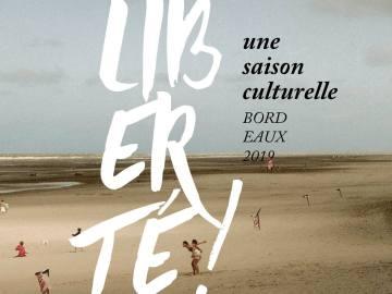 Liberté ! Bordeaux 2019 : un succès inaugural qui en annonce d'autres