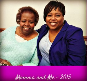 About Momma and me. 2015