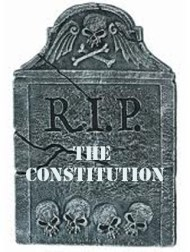 The Constitution: RIP.