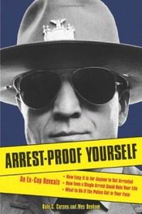 Arrest Proof Yourself