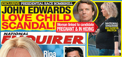 National Enquirer breaks story about John Edwards' mistress and baby