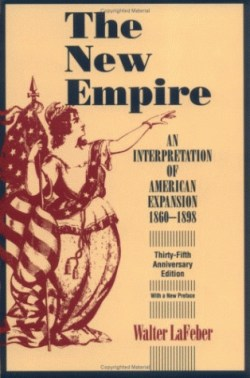 The New Empire by Walter LaFeber