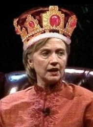 Queen Hillary Clinton