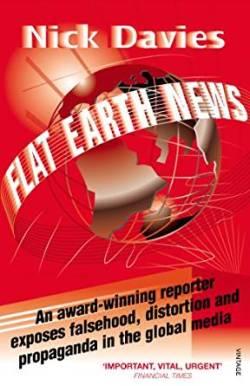 """Flat Earth News"" by Nick Davies"