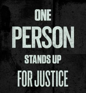 One Person Stands Up for Justice