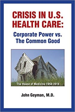 Crisis in U.S. Health Care: Corporate Power vs. The Common Good