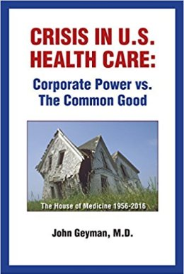 Crisis in U.S. Health Care: Corporate Power vs. The Common Good