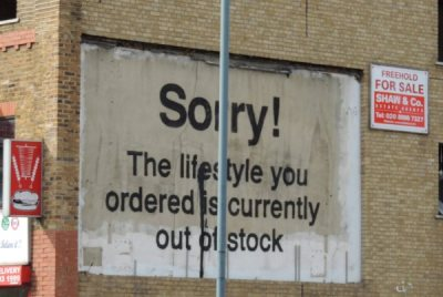 The lifestyle you want is out of stock
