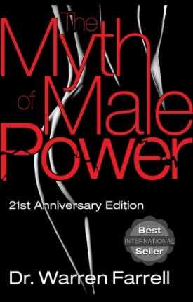 The Myth of Male Power: Why Men Are the Disposable Sex