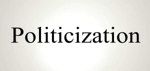 Politicization