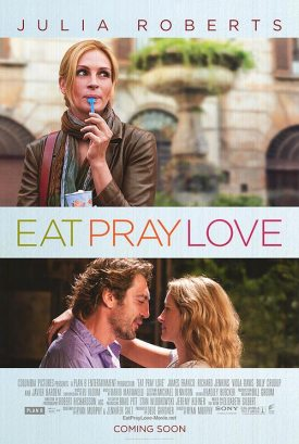 """Eat Pray Love"""