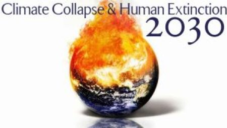 2030 climate collapse and human extinction