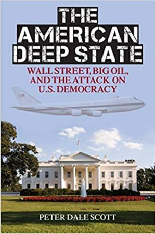 The American Deep State: Big Money, Big Oil, and the Struggle for U.S. Democracy