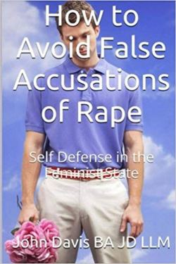 How to Avoid False Accusations of Rape: Self-Defense in the Feminist State