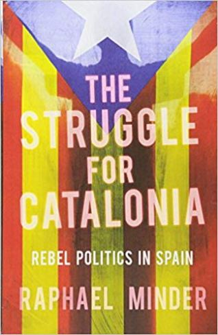 The Struggle for Catalonia: Rebel Politics in Spain