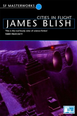 """Cities in Flight"" by James Blish"