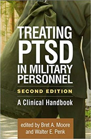 Treating PTSD in Military Personnel: A Clinical Handbook