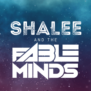 Shalee & the Fable Minds