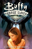 Buffy the Vampire Slayer: A Stake to the Heart Book Cover