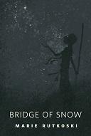 Bridge of Snow Book Cover