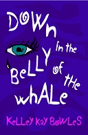 Down in the Belly of the Whale Book Cover