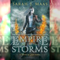 Empire of Storms (Throne of Glass #5) Review - More like EMPIRE OF AWESOME!