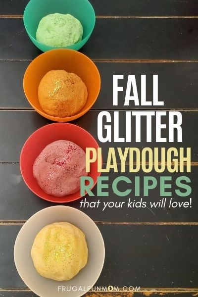 Fall Glitter Playdough - 4 Easy Recipes Kids Will Love | Frugal Fun Mom