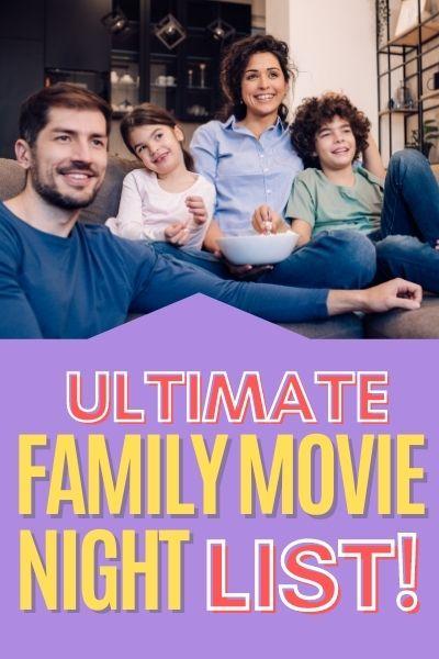 Ultimate Family Movie Night List   Frugal Fun Mom