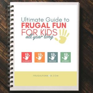 Ultimate Guide To Frugal Fun For Kids   Frugal Fun Mom