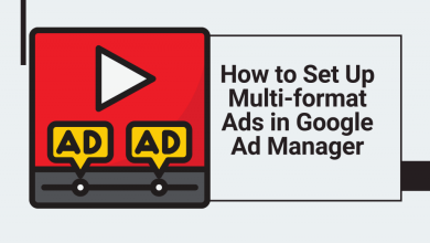 How to Set Up Multi-format Ads in GAM (Google Ad Manager)