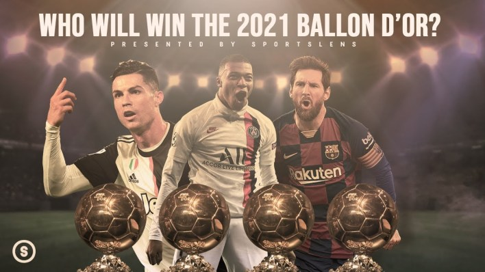 Which Of These 7 Top Players Deserves To Win The 2021 Ballon d'Or Award