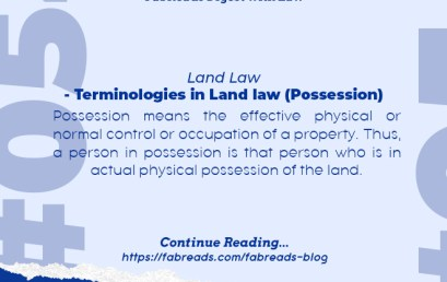 FabReads Digest with Law  #054 – Land Law – Terminologies in Land law (Possession)