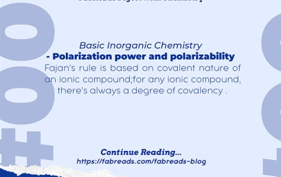 FabReads Digest with Chemistry – 004 (Polarization Power and Polarizability)