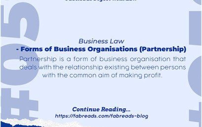 FabReads Digest with Law 059 – Forms of Business Organisations- Partnership (Business Law)