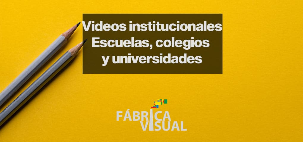 videos-institucionales-escuelas-colegios-universidades
