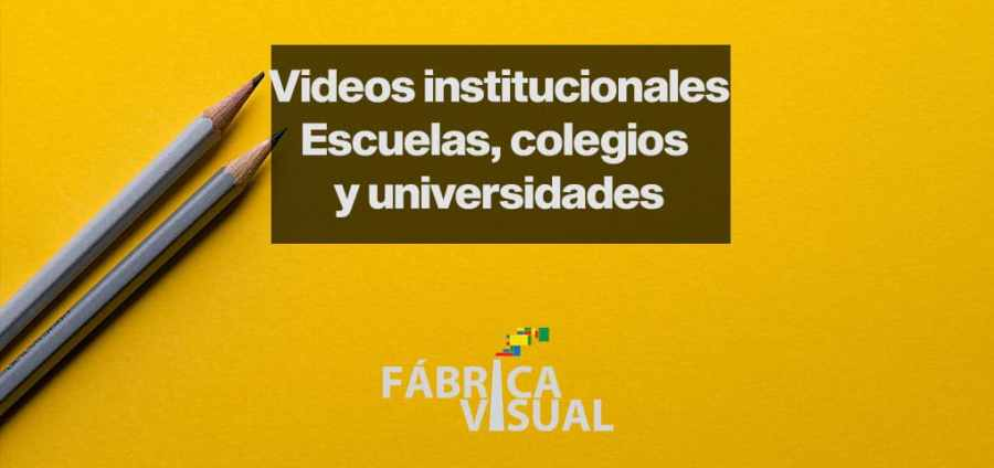 videos-institucionales-escuelas-colegios-universidades