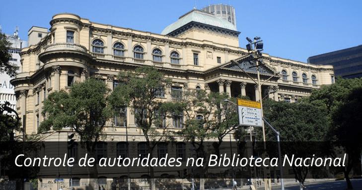 controle-de-autoridade-na-biblioteca-nacional